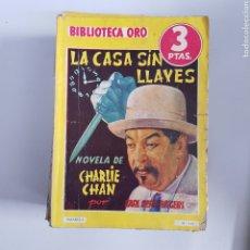 Livres anciens: BIBLIOTECA ORO LA CASA SIN LLAVES NÚMERO 115 CHARLIE CHAN MOLINO - TDK11. Lote 203496278