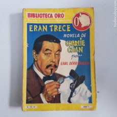 Livres anciens: BIBLIOTECA ORO. Nº 43. ERAN TRECE - CHARLIE CHAN . EDITORIAL MOLINO - TDK11. Lote 203499092