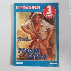 Livres anciens: BIBLIOTECA ORO. SERIE AZUL Nº 181. TERROR EN LA SELVA . EDITORIAL MOLINO - TDK11. Lote 203499787
