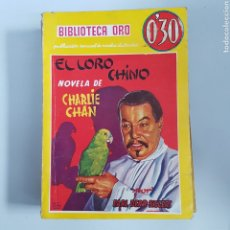 Livres anciens: BIBLIOTECA ORO. EL LORO CHINO - CHARLIE CHAN . EDITORIAL MOLINO - TDK11. Lote 203500445