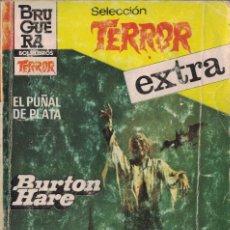Livros antigos: Y5 - SELECCION TERROR EXTRA Nº 23 - EL PUÑAL DE PLATA - BURTON HARE - ED. BRUGUERA. Lote 203561043