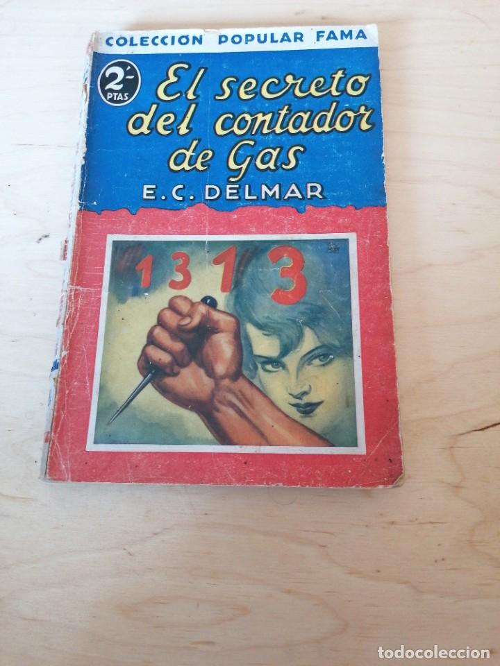 E. C. DELMAR. EL SECRETO DEL CONTADOR DEL GAS (Libros antiguos (hasta 1936), raros y curiosos - Literatura - Terror, Misterio y Policíaco)