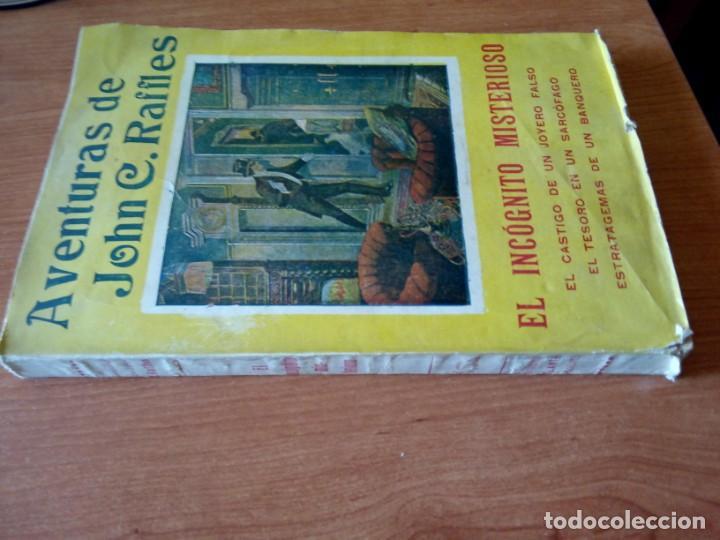 Libros antiguos: AVENTURAS DE JOHN C. RAFFLES / EL INCOGNITO MISTERIOSO - Foto 2 - 204522018