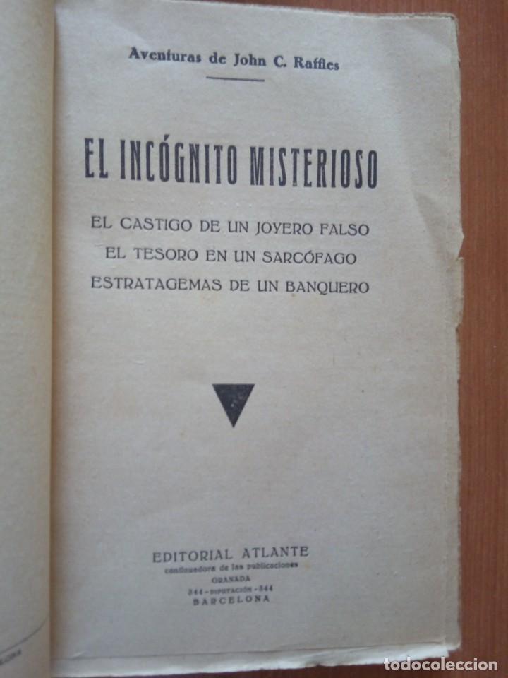 Libros antiguos: AVENTURAS DE JOHN C. RAFFLES / EL INCOGNITO MISTERIOSO - Foto 4 - 204522018