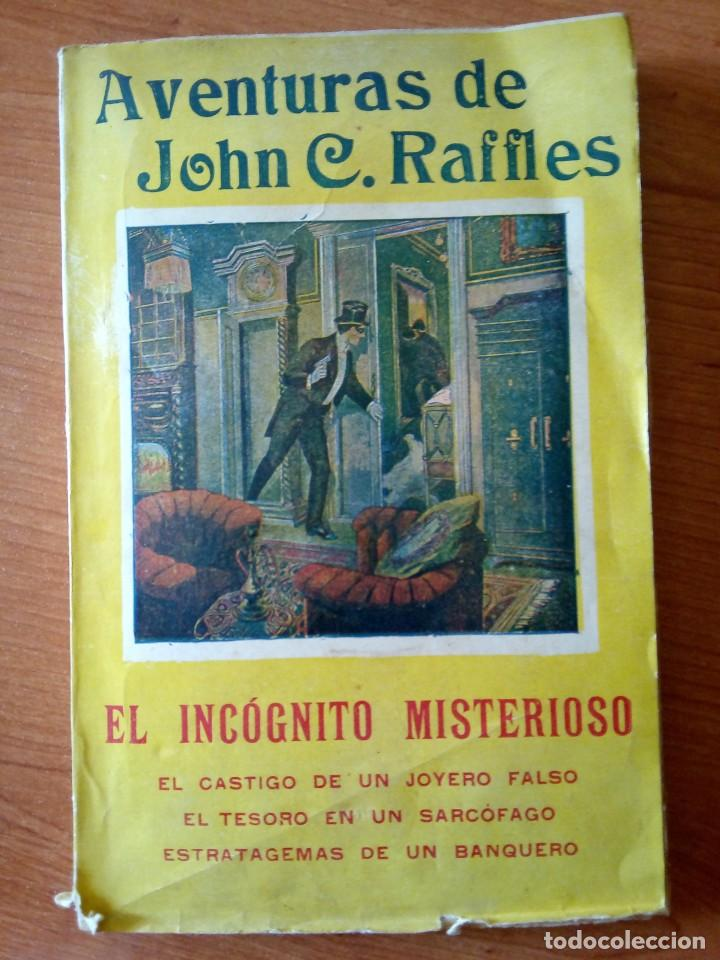 AVENTURAS DE JOHN C. RAFFLES / EL INCOGNITO MISTERIOSO (Libros antiguos (hasta 1936), raros y curiosos - Literatura - Terror, Misterio y Policíaco)