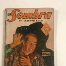 Libros antiguos: LA SOMBRA . LA SOMBRA VIVIENTE MAXWELL GRANT . AUDACES 60. Lote 204543567