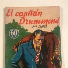 Libros antiguos: EL CAPITAN DRUMMOND POR SAPPER LA NOVELA AVENTURA Nº 60 - 1935. Lote 204544026