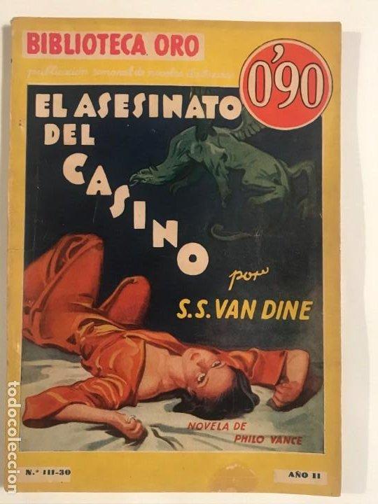 EL ASESINATO DEL CASINO. S.S. VAN DINE. BIBLIOTECA ORO SERIE AMARILLA Nº 111-30. ED. MOLINO 1935 (Libros antiguos (hasta 1936), raros y curiosos - Literatura - Terror, Misterio y Policíaco)