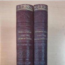 Libros antiguos: TREINTA AÑOS Ó LA VIDA DE UN JUGADOR, 2 TOMOS, BARCELONA 1894. Lote 204994317