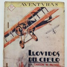 Libros antiguos: LLOVIDOS DEL CIELO. CARSON W. MOWRE. COLECCIÓN AVENTURAS 19. PRENSA MODERNA. MADRID. 1929-31. Lote 206364440