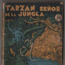 Libros antiguos: TARZAN SEÑOR DE LA JUNGLA, COLECCIÓN MISTERIO 95, ED. ROVIRA (TOR), ARGENTINA 1932. Lote 206837731