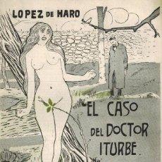 Libros antiguos: EL CASO DEL DOCTOR ITURBE. Lote 206866987