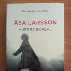 Libros antiguos: 2010 AURORA BOREAL - AURORA LARSSON / EN CATALÁN. Lote 209078550