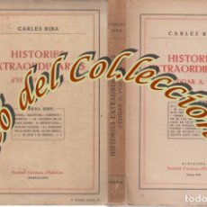 Livres anciens: HISTORIES EXTRAORDINARIES , EDGAR ALLAN POE, CARLES RIBA, SOCIETAT CATALANA EDICIONS NS.19-30 , 1915. Lote 104715006