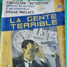Libros antiguos: LA GENTE TERRIBLE DE EDGAR WALLACE. Lote 212268212