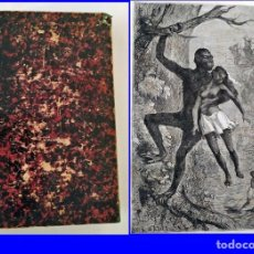 Libros antiguos: ÁFRICA MISTERIOSA. GRAN LIBRO ILUSTRADO DEL SIGLO XIX.. Lote 212921656