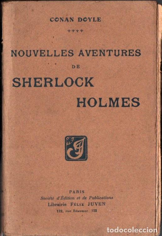 CONAN DOYLE ; NOUVELLES AVENTURES DE SHERLOCK HOLMES (JUVEN, PARIS, 1908) (Libros antiguos (hasta 1936), raros y curiosos - Literatura - Terror, Misterio y Policíaco)