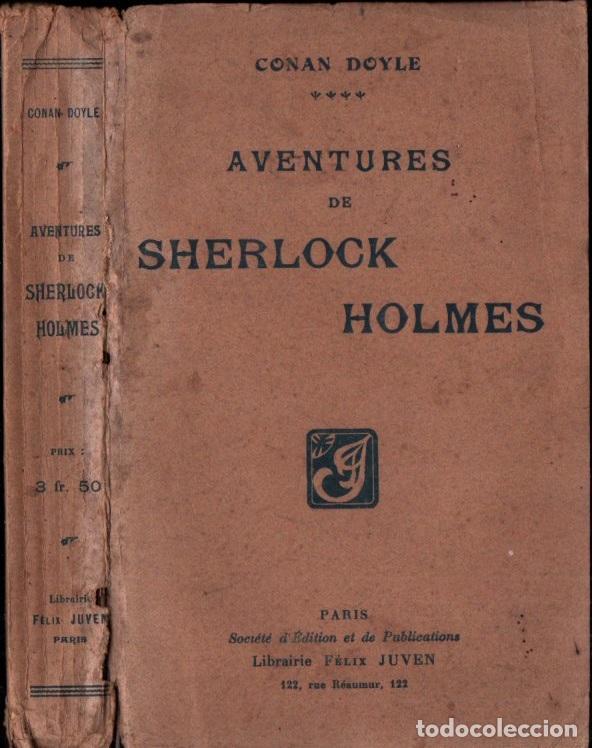 CONAN DOYLE : AVENTURES DE SHERLOCK HOLMES (JUVEN, PARIS, 1908) (Libros antiguos (hasta 1936), raros y curiosos - Literatura - Terror, Misterio y Policíaco)