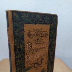 Livres anciens: EDGAR ALLAN POE - HISTORIAS EXTRAORDINARIAS 1887. Lote 215364216