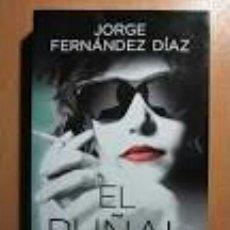 Livres anciens: EL PUÑAL DE JORGE FERNANDEZ DIAZ. Lote 216656560