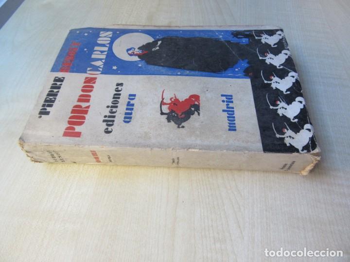 Libros antiguos: Por Don Carlos Autor Pierre Benoit Ediciones Aura 1929 - Foto 2 - 217021298