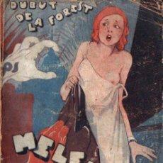 Libros antiguos: DUBUT DE LA FOREST : MELENA DE ORO (PRENSA MODERNA, 1931). Lote 217590198