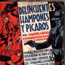Libros antiguos: MANUEL CASAL : DELINCUENTES, HAMPONES Y PÍCAROS (BISTAGNE, 1933). Lote 217821812