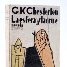 Libros antiguos: LA ESFERA Y LA CRUZ (G.K. CHESTERTON) BIBLIOTECA NUEVA, 1930. Lote 218670396
