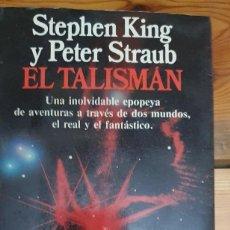 Livres anciens: 31714 - EL TALISMAN - POR STEPHEN KING Y PETER STRAUB - EDITORIAL PLANETA - AÑO 1991. Lote 219857336