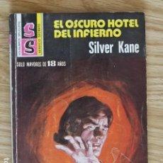 Libros antiguos: EL OSCURO HOTEL DEL INFIERNO SILVER KANE 1978 BOLSILIBROS BRUGUERA SERVICIO SECRETO SS 1451 PULP. Lote 221257678