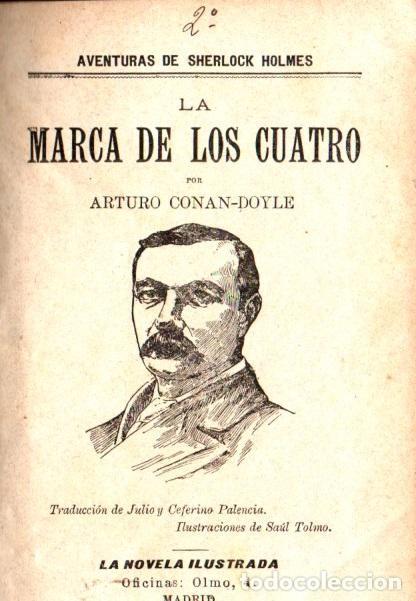 ARTURO CONAN DOYLE : SEHRLOCK HOLMES LA MARCA DE LOS CUATRO (NOVELA ILUSTRADA, S.F.) (Libros antiguos (hasta 1936), raros y curiosos - Literatura - Terror, Misterio y Policíaco)