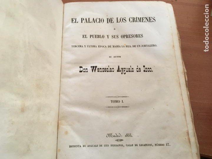 Libros antiguos: EL PALACIO DE LOS CRIMENES O EL PUEBLO Y SUS OPRESORES WENCESLAO AYGUALS DE ISCO 1855 (LB48) - Foto 4 - 222983196