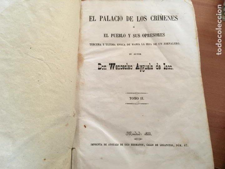 Libros antiguos: EL PALACIO DE LOS CRIMENES O EL PUEBLO Y SUS OPRESORES WENCESLAO AYGUALS DE ISCO 1855 (LB48) - Foto 6 - 222983196