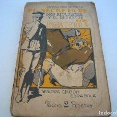 Libros antiguos: EL SECRETO DE LORD KITCHENER Y EL DESASTRE DE INGLATERRA. Lote 223015891