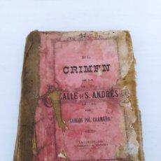 Libros antiguos: LIBRO EL CRIMEN DE LA CALLE DE S. ANDRÉS.. Lote 226922395