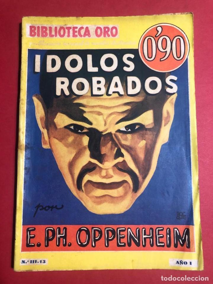 """NOVELA ILUSTRADA """"ÍDOLOS ROBADOS"""". BIBLIOTECA ORO. ED. MOLINO. (Libros antiguos (hasta 1936), raros y curiosos - Literatura - Terror, Misterio y Policíaco)"""