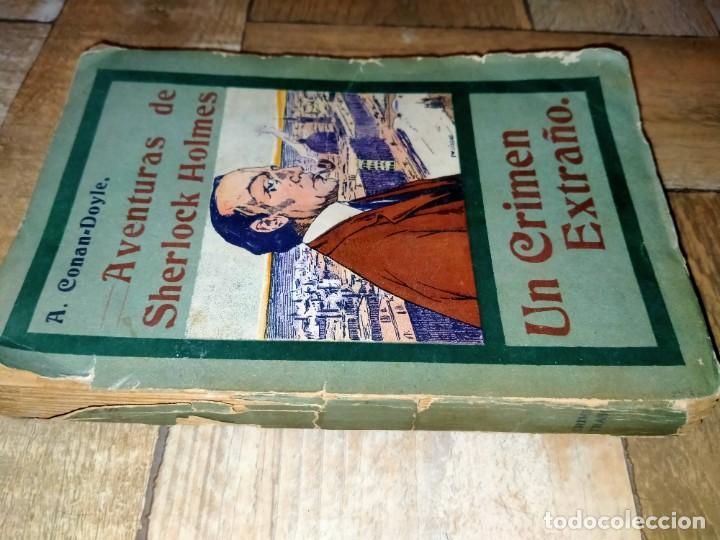 Libros antiguos: UN CRIMEN EXTRAÑO - SHERLOCK HOLMES - MADRID 1907 - LA NOVELA ILUSTRADA - Foto 2 - 231170095