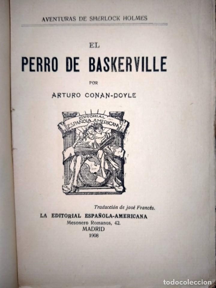 Libros antiguos: AVENTURAS DE SHERLOCK HOLMES - EL PERRO DE BASKERVILLE - 1908 - Foto 2 - 231170430