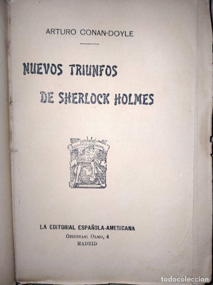 Libros antiguos: LAS AVENTURAS DE SHERLOCK HOLMES - NUEVOS TRIUNFOS - ED HISPANO AMERICANA - MADRID 1908 - Foto 3 - 231171150