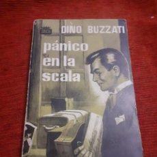 Libros antiguos: LIBRO PANICO EN LA SCALA. Lote 235001815