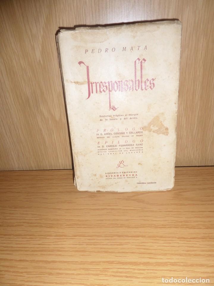IRRESPONSABLES HISTORIAS TRAGICAS AL MARGEN DE LA LOCURA Y DELITO PEDRO MATA DISPONGO DE MAS LIBROS (Libros antiguos (hasta 1936), raros y curiosos - Literatura - Terror, Misterio y Policíaco)
