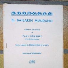 Libros antiguos: EL BAILARÍN MUNDANO. AUTOR: PAUL BOURGET. Lote 237384930