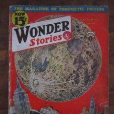 Libros antiguos: WONDER STORIES. THE MAGAZINE OF PROFHETIC FICTION. HUGO GERNSBACK EDITOR. FEBRUARY 1933 EN INGLES. Lote 237385215