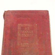 Libros antiguos: 1909 - M.R. MARX'S SECRET BY E.PHILLIPS OPPENHEIM. Lote 238284015