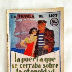 Libros antiguos: 1931 - HOYOS Y VINENT: LA PUERTA QUE SE CERRABA SOBRE LA ETERNIDAD. Lote 239968260