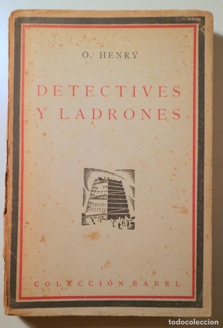 O. HENRY - DETECTIVES Y LADRONES - MADRID 1925 - 1ª EDICIÓN EN ESPAÑOL (Libros antiguos (hasta 1936), raros y curiosos - Literatura - Terror, Misterio y Policíaco)