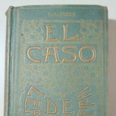 Libros antiguos: GREEN, A.K. - EL CASO DE LEAVENWORTH - BARCELONA 1908. Lote 245401675