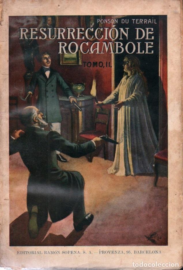 PONSON DU TERRAIL : RESURRECCIÓN DE ROCAMBOLE TOMO II (SOPENA, 1935) (Libros antiguos (hasta 1936), raros y curiosos - Literatura - Terror, Misterio y Policíaco)