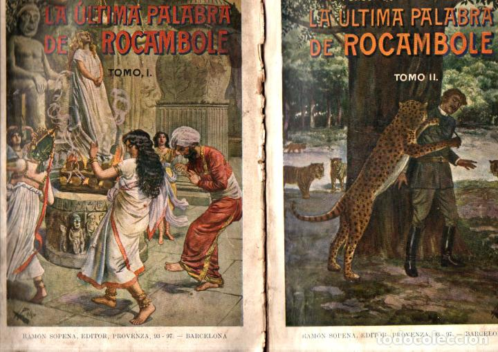 PONSON DU TERRAIL : LA ÚLTIMA PALABRA DE ROCAMBOLE - DOS TOMOS (SOPENA, 1930) (Libros antiguos (hasta 1936), raros y curiosos - Literatura - Terror, Misterio y Policíaco)