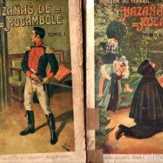 Libros antiguos: PONSON DU TERRAIL : HAZAÑAS DE ROCAMBOLE - DOS TOMOS (SOPENA, 1937). Lote 247364200